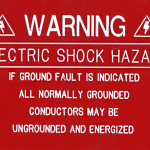 Warning. Electric Shock Hazard. If Ground Fault is Indicated All Normally Grounded Conductors May Be Ungrounded and Energized( Engraved)