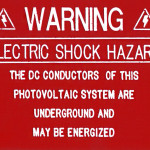 Warning.Electric Shock Hazard. The DC Conductors of this Photovoltaic System Are Underground And May Be Energized