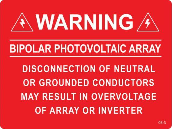 Warning Bipolor Photovoltaic Array