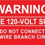 10-S Warning Single 120-Volt Supply