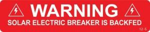 Warning Solar Electric Breaker Is Backfed