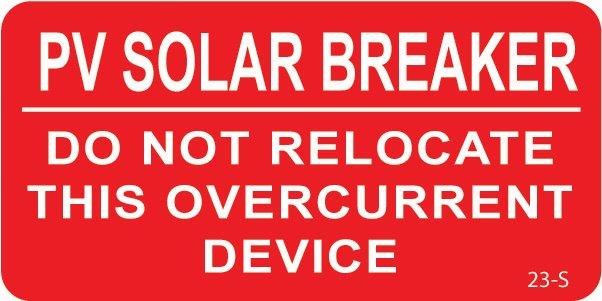 Solar Warning Labels PV Solar Breaker