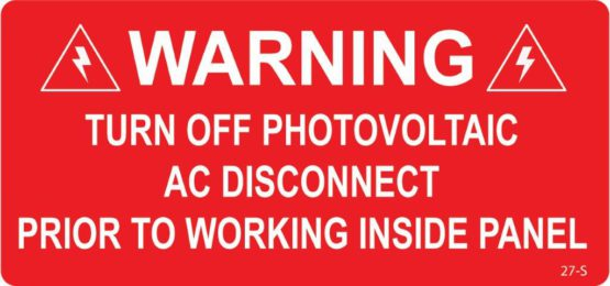 Warning Turn Off Photovoltaic AC Disconnect