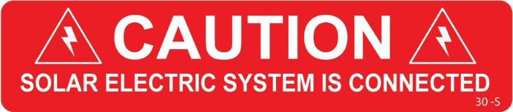Caution Solar Electric System
