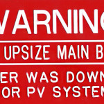 Warning. Do Not Upsize Main Breaker. Breaker Was Downsized For PV System (Engraved)